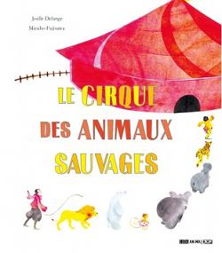 Le Cirque des animaux sauvages