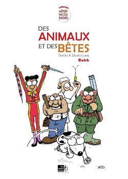 Des animaux et des bêtes